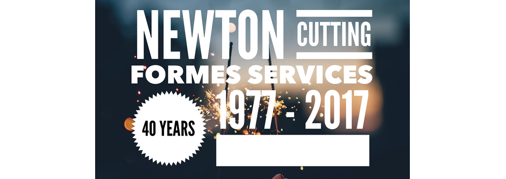Newton Cutting Formes Services 40yrs